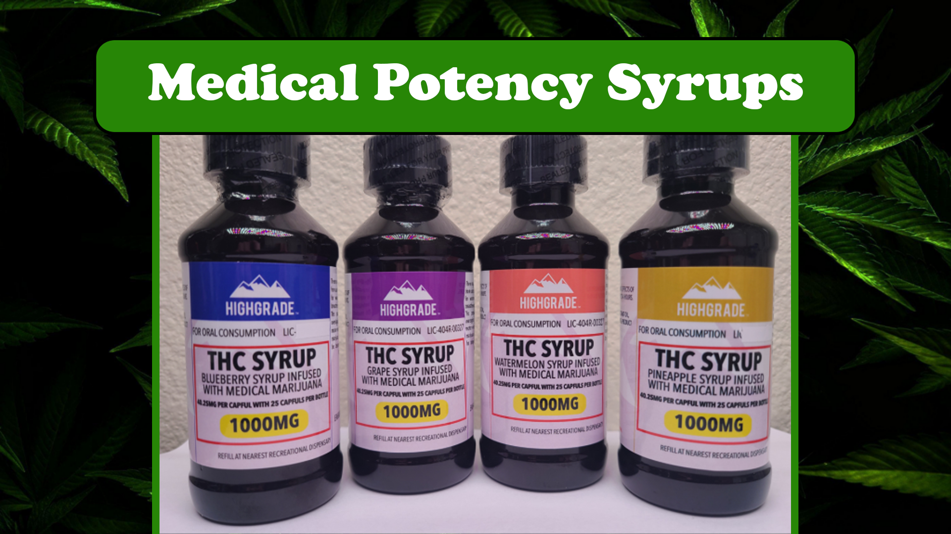 4 flavors of THC syrup
